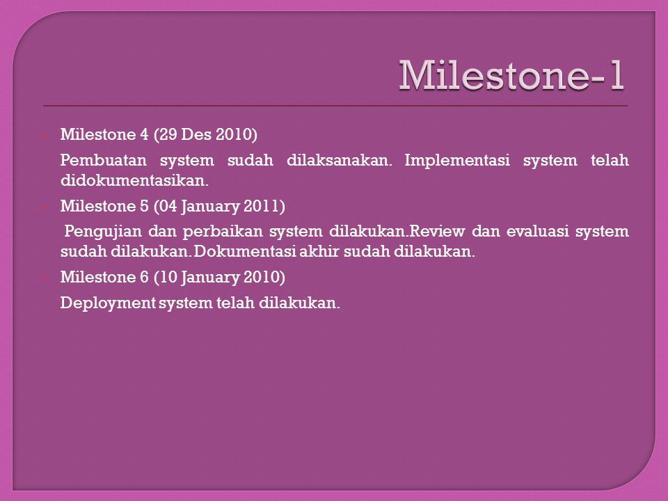 Milestone-1 Milestone 4 (29 Des 2010)