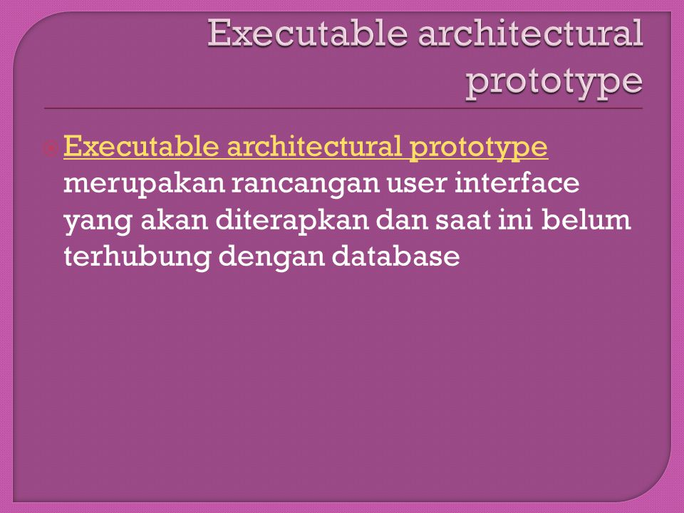 Executable architectural prototype