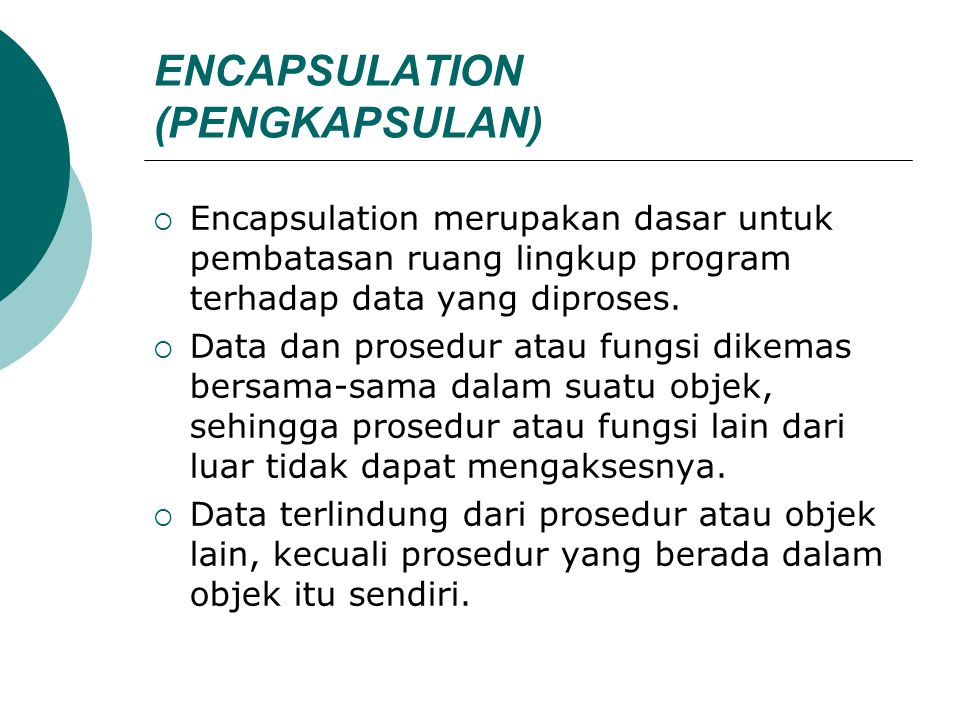 ENCAPSULATION (PENGKAPSULAN)