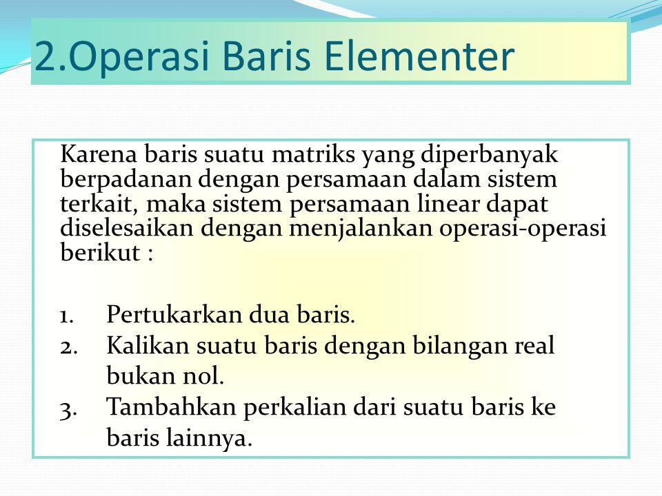 2.Operasi Baris Elementer