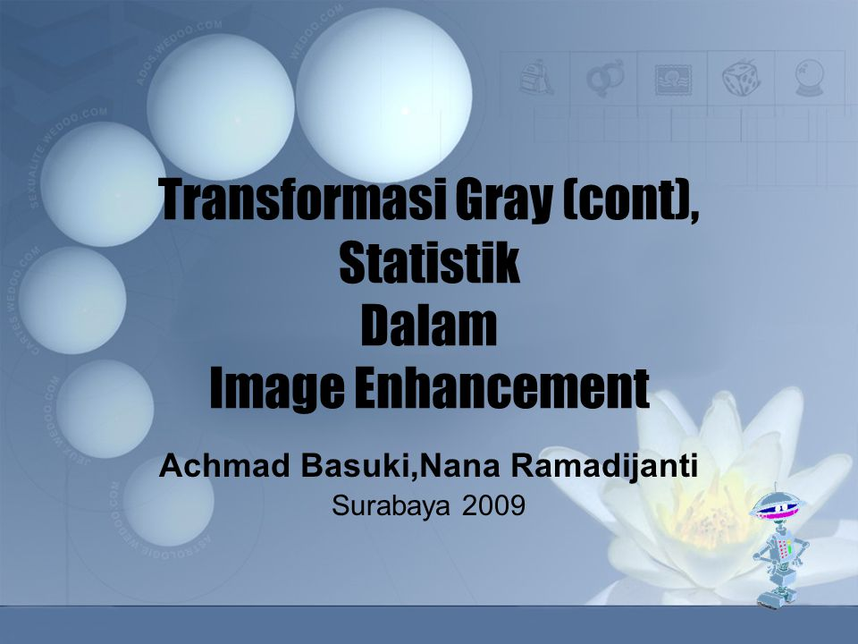 Transformasi Gray (cont), Statistik Dalam Image Enhancement