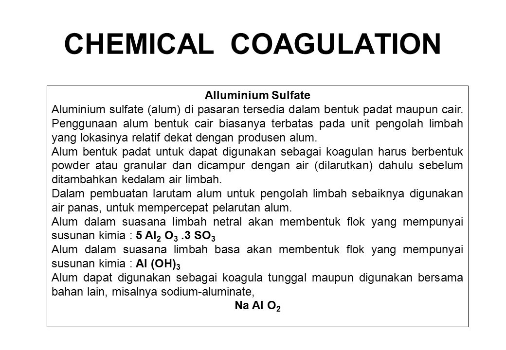 CHEMICAL COAGULATION Alluminium Sulfate