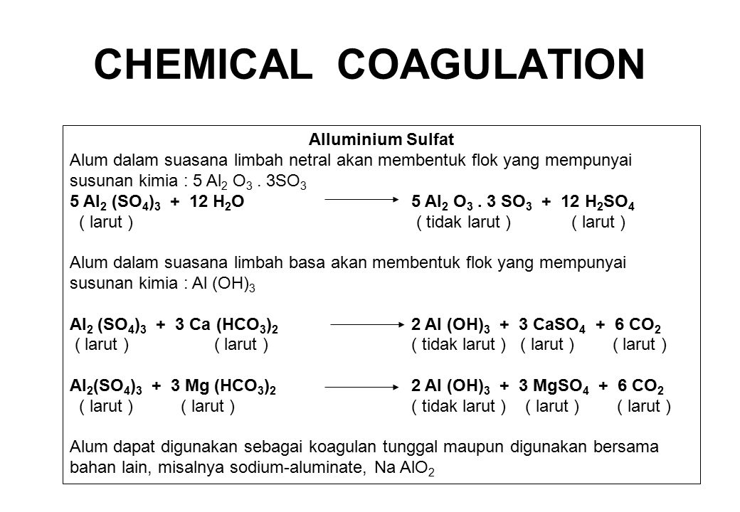 CHEMICAL COAGULATION Alluminium Sulfat