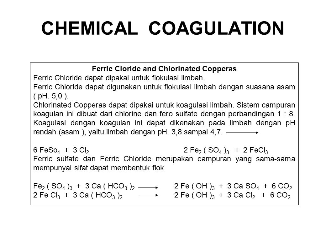 Ferric Cloride and Chlorinated Copperas