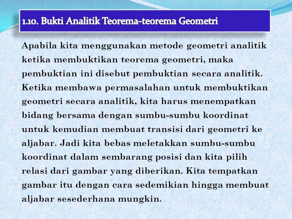 1.10. Bukti Analitik Teorema-teorema Geometri