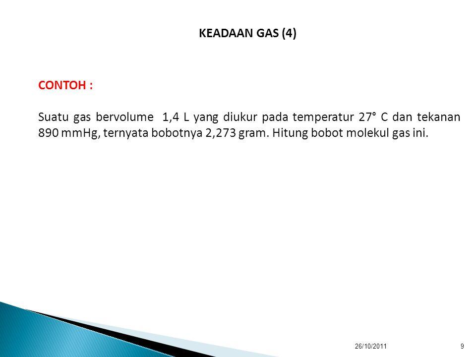 KEADAAN GAS (4) CONTOH :