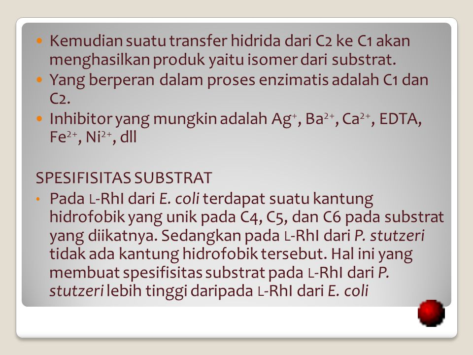 Kemudian suatu transfer hidrida dari C2 ke C1 akan menghasilkan produk yaitu isomer dari substrat.