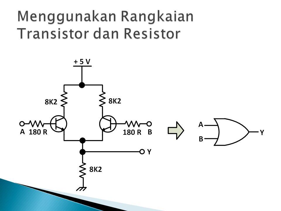 Menggunakan Rangkaian Transistor dan Resistor