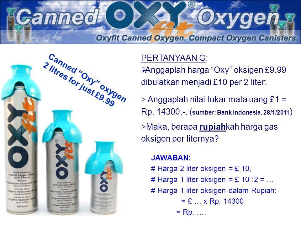 >Maka, berapa rupiahkah harga gas oksigen per liternya