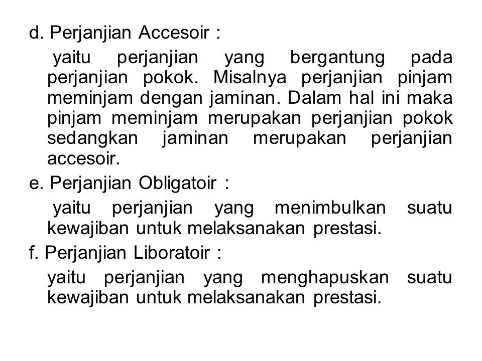d. Perjanjian Accesoir :