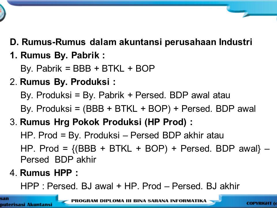 D. Rumus-Rumus dalam akuntansi perusahaan Industri