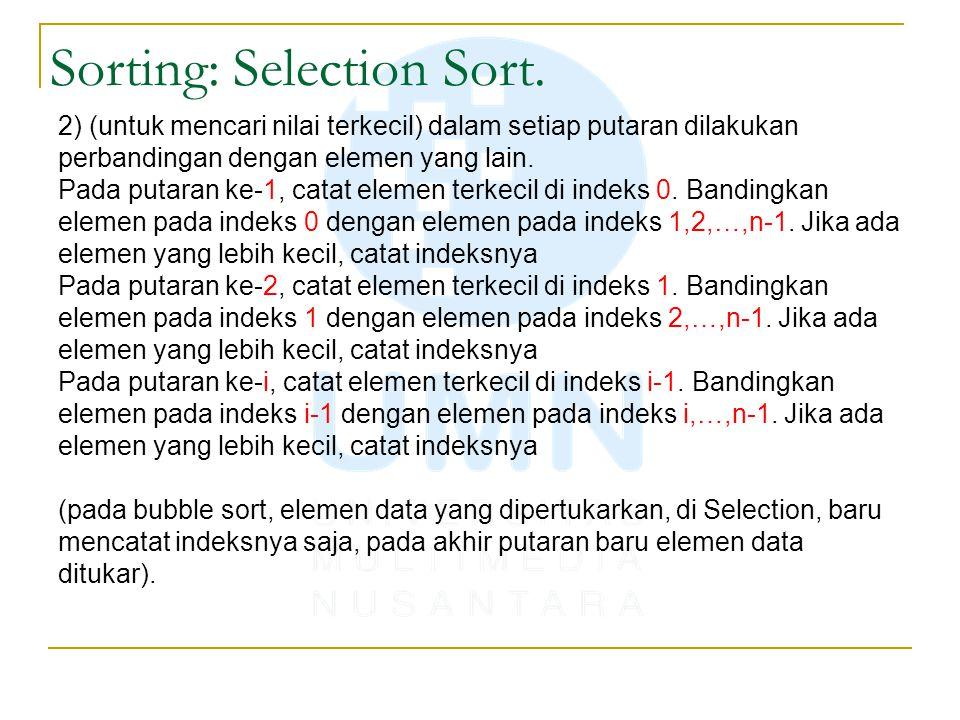 Sorting: Selection Sort.
