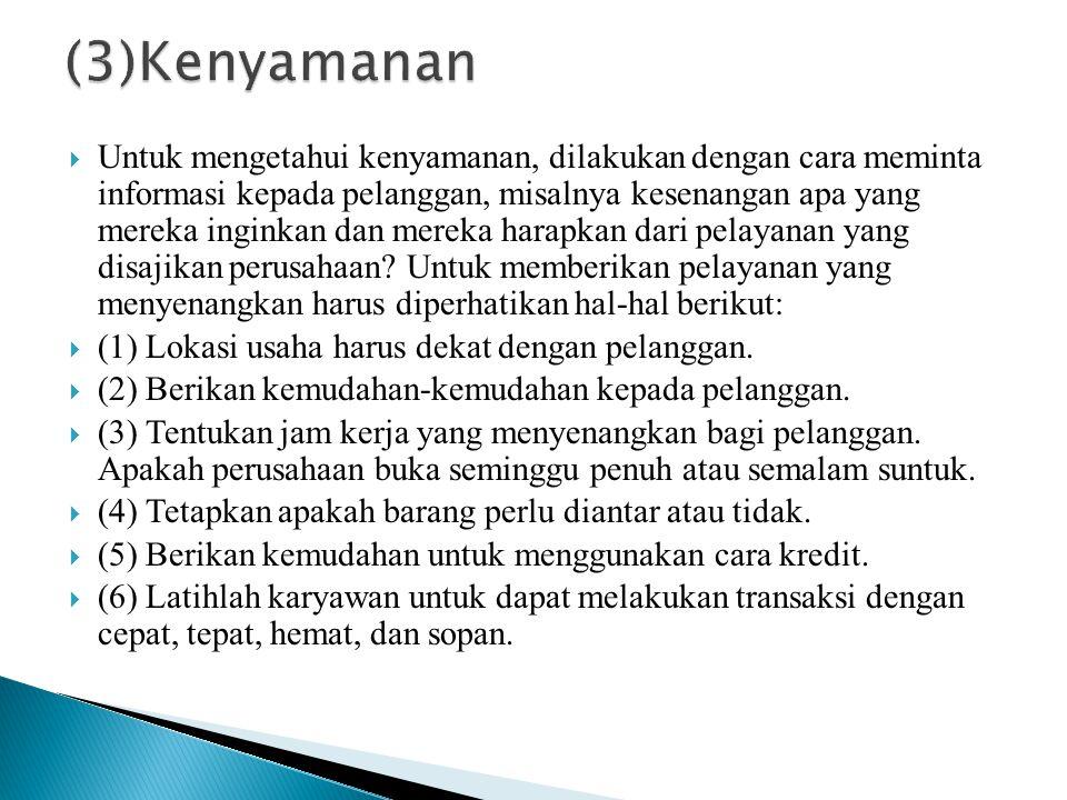 (3)Kenyamanan