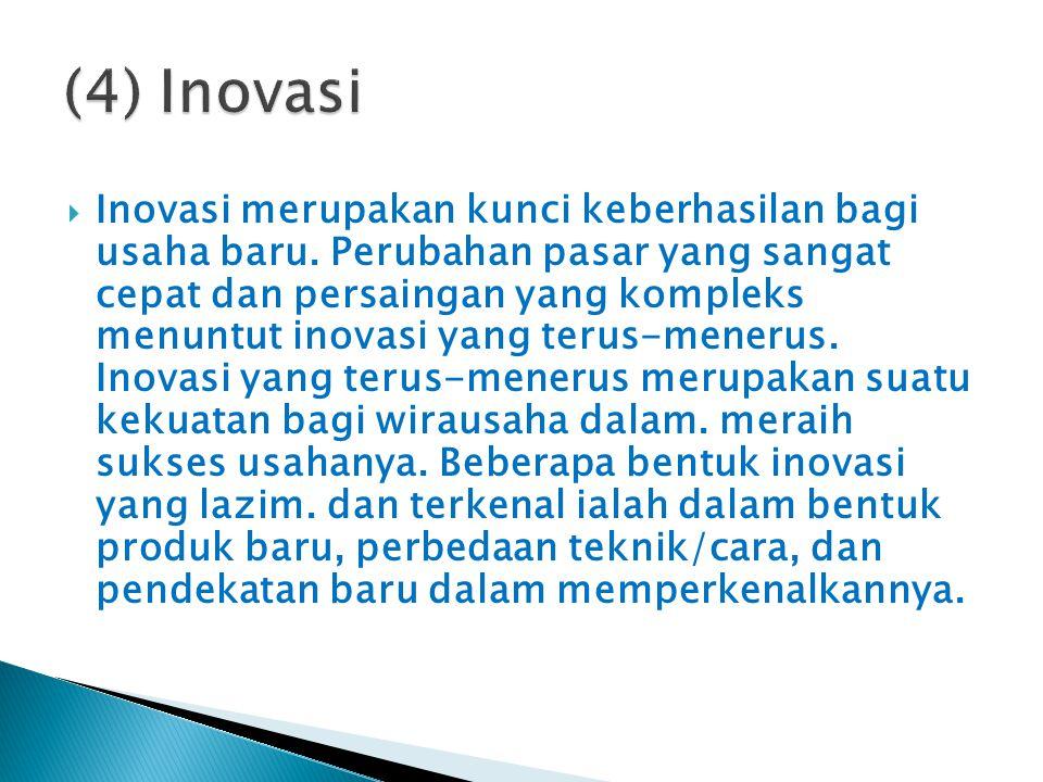(4) Inovasi