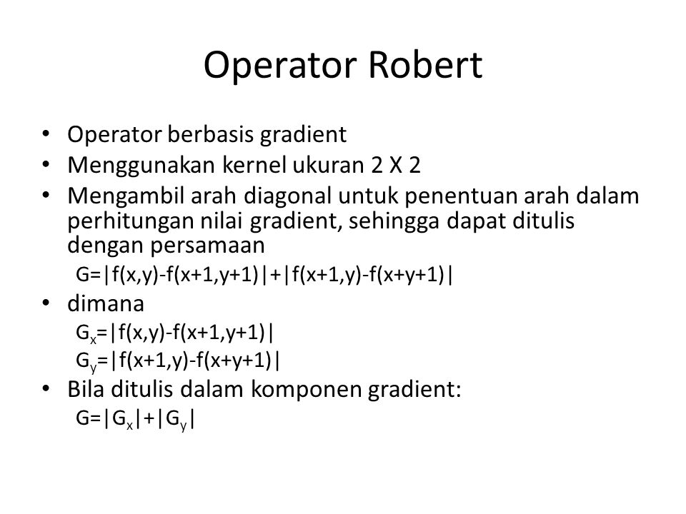 Operator Robert Operator berbasis gradient