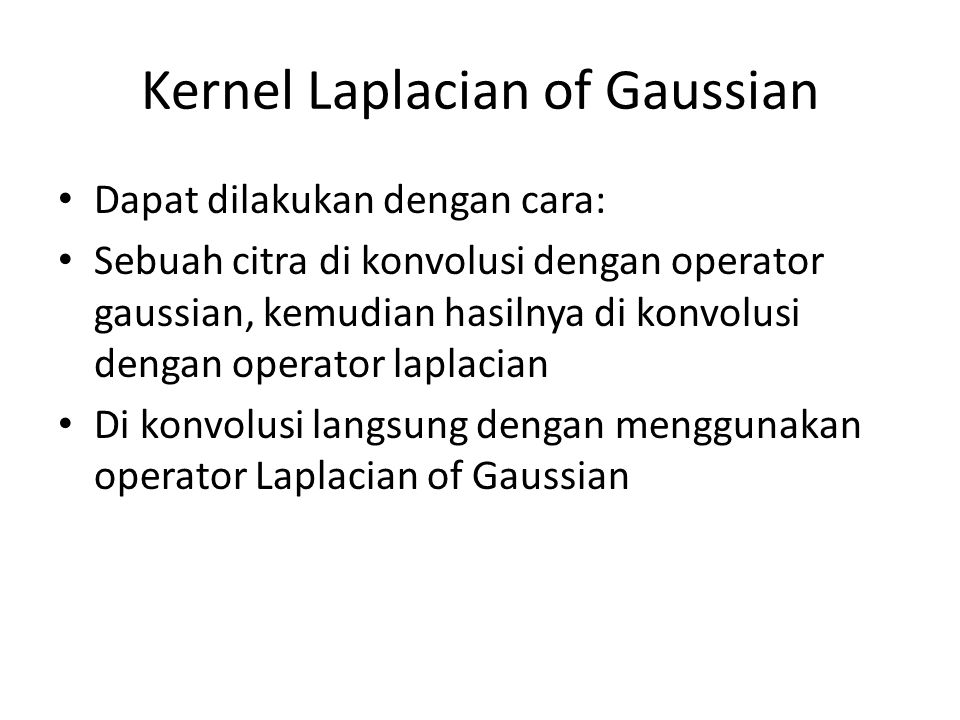 Kernel Laplacian of Gaussian