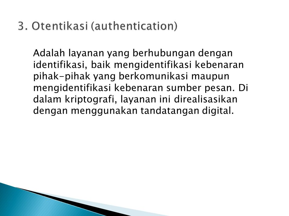 3. Otentikasi (authentication)