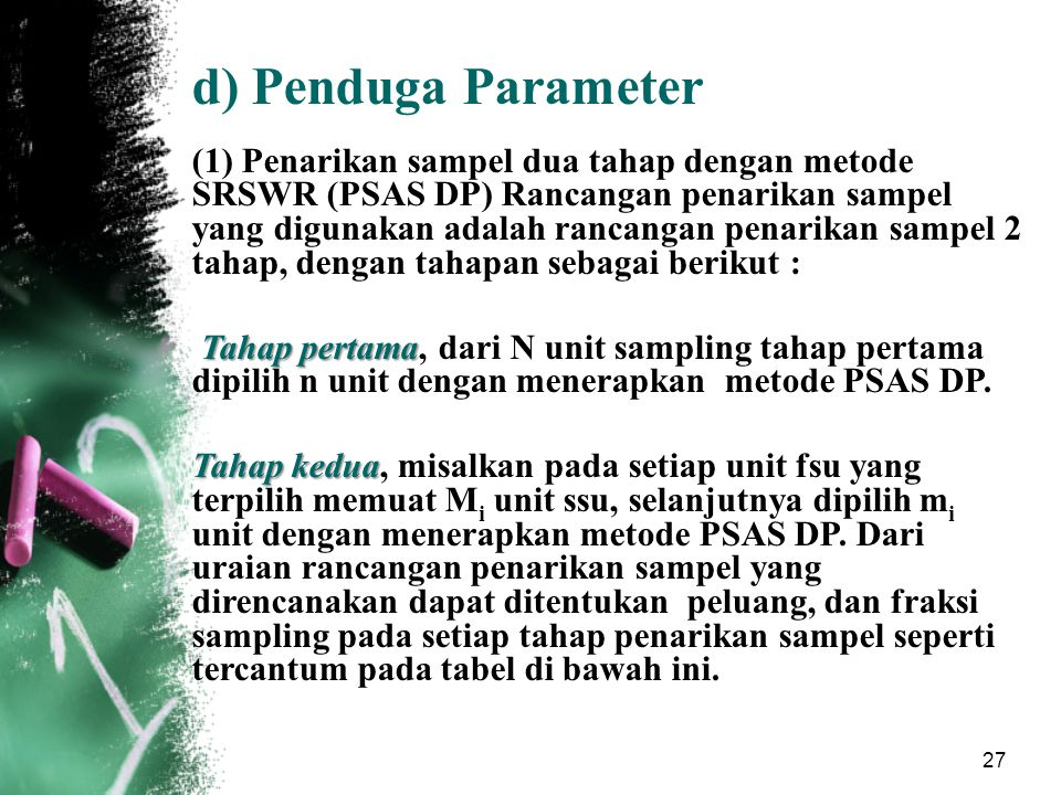 Penduga Parameter.