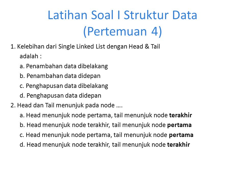 Latihan Soal I Struktur Data (Pertemuan 4)