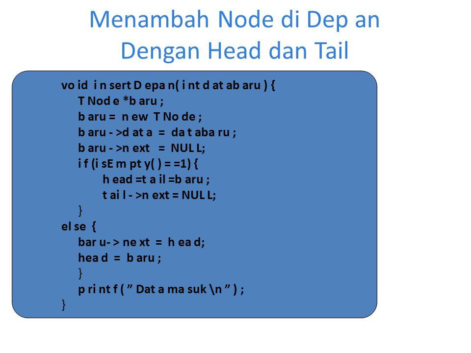 Menambah Node di Dep an Dengan Head dan Tail