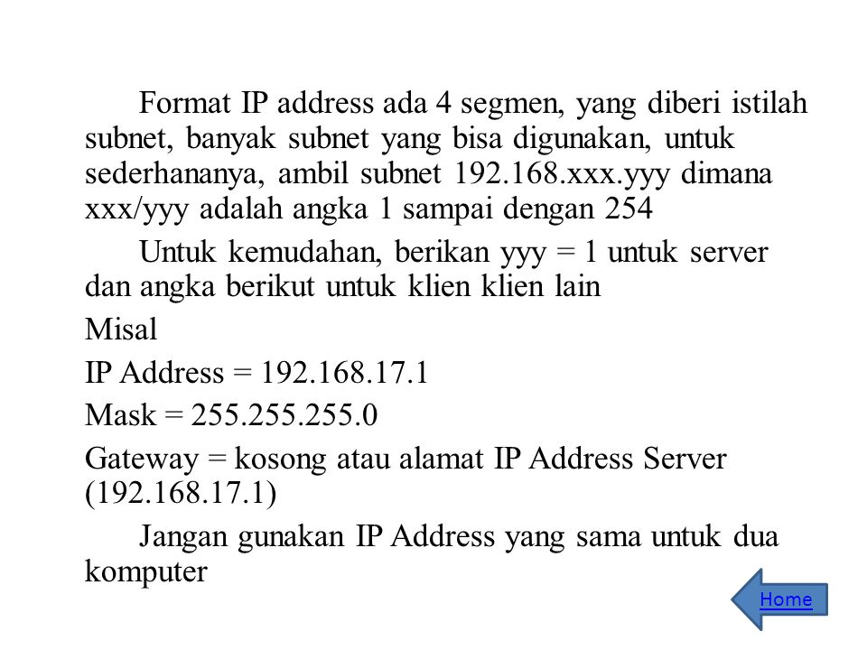 Gateway = kosong atau alamat IP Address Server (192.168.17.1)