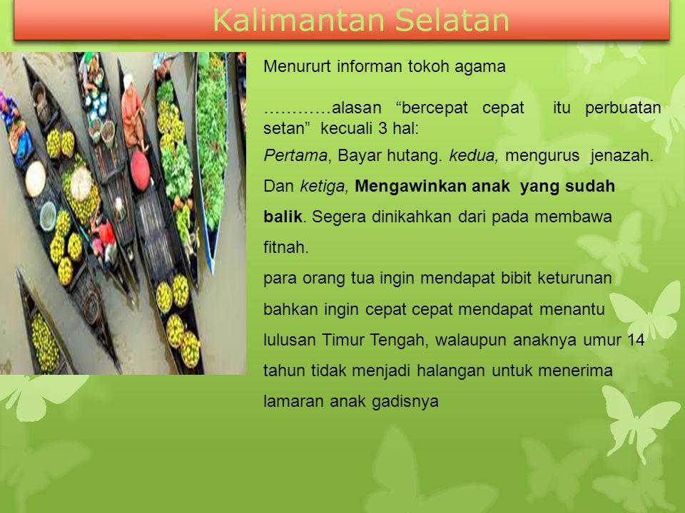 Kalimantan Selatan Menururt informan tokoh agama