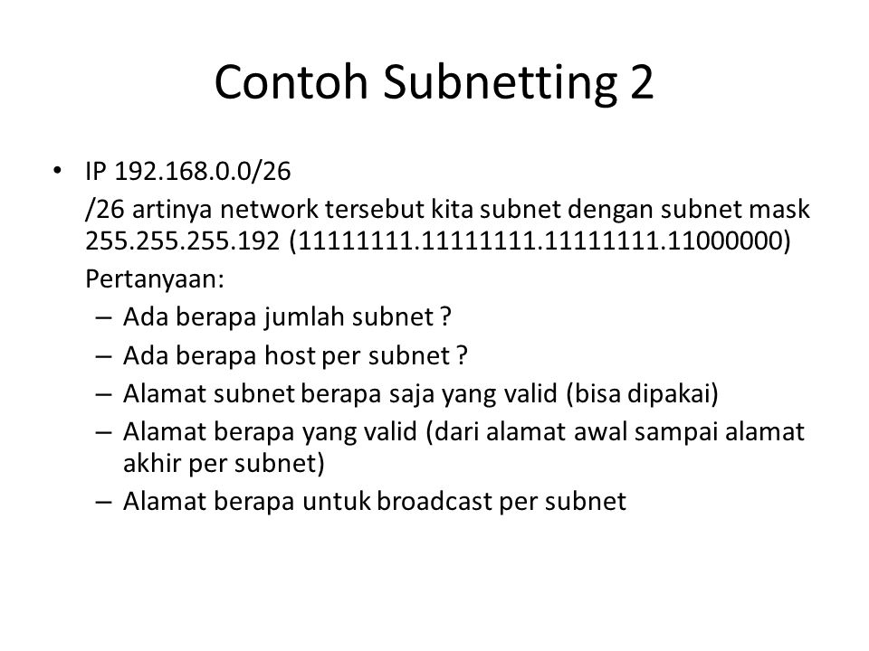 Contoh Subnetting 2 IP 192.168.0.0/26.