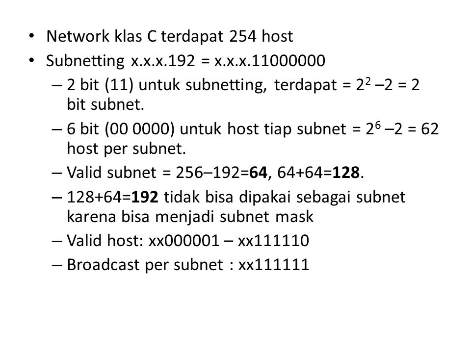 Network klas C terdapat 254 host