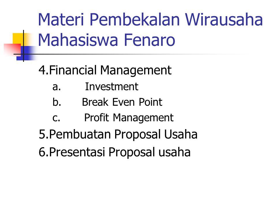 Materi Pembekalan Wirausaha Mahasiswa Fenaro