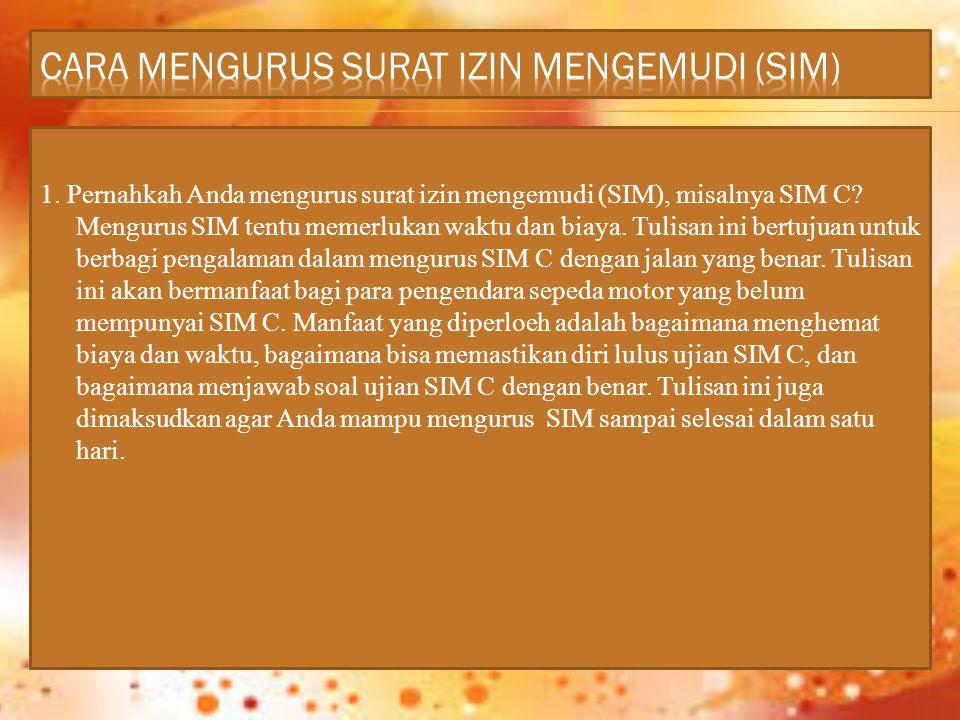 CARA MENGURUS SURAT IZIN MENGEMUDI (SIM)