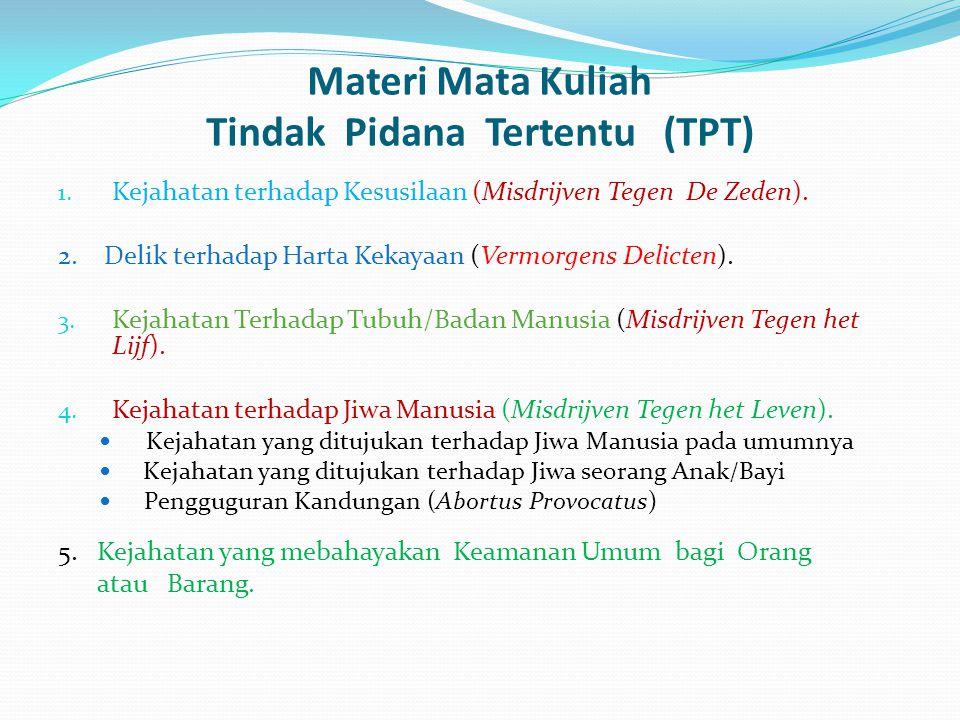 Materi Mata Kuliah Tindak Pidana Tertentu (TPT)