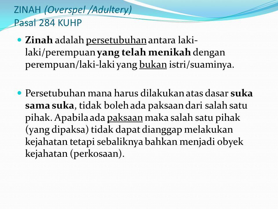 ZINAH (Overspel /Adultery) Pasal 284 KUHP