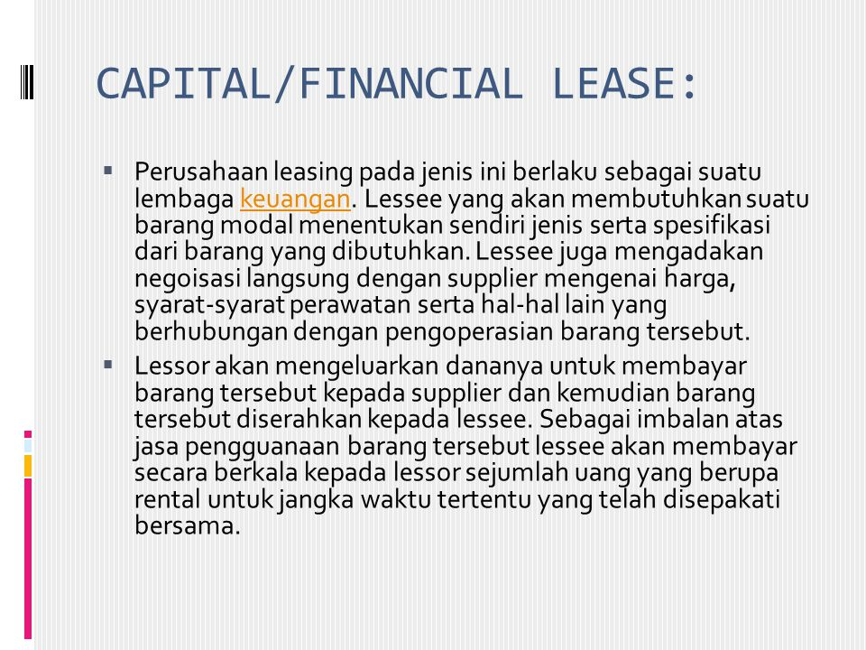 CAPITAL/FINANCIAL LEASE: