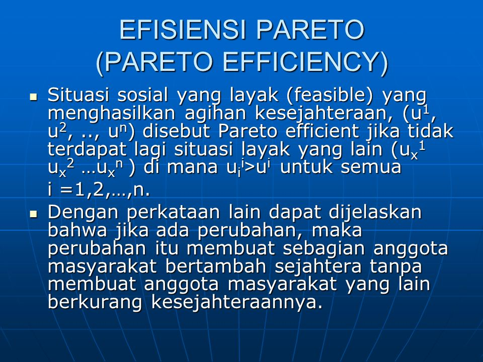 EFISIENSI PARETO (PARETO EFFICIENCY)
