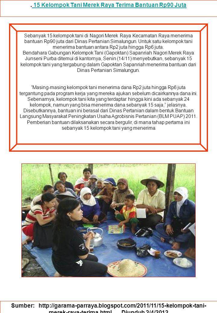. 15 Kelompok Tani Merek Raya Terima Bantuan Rp90 Juta