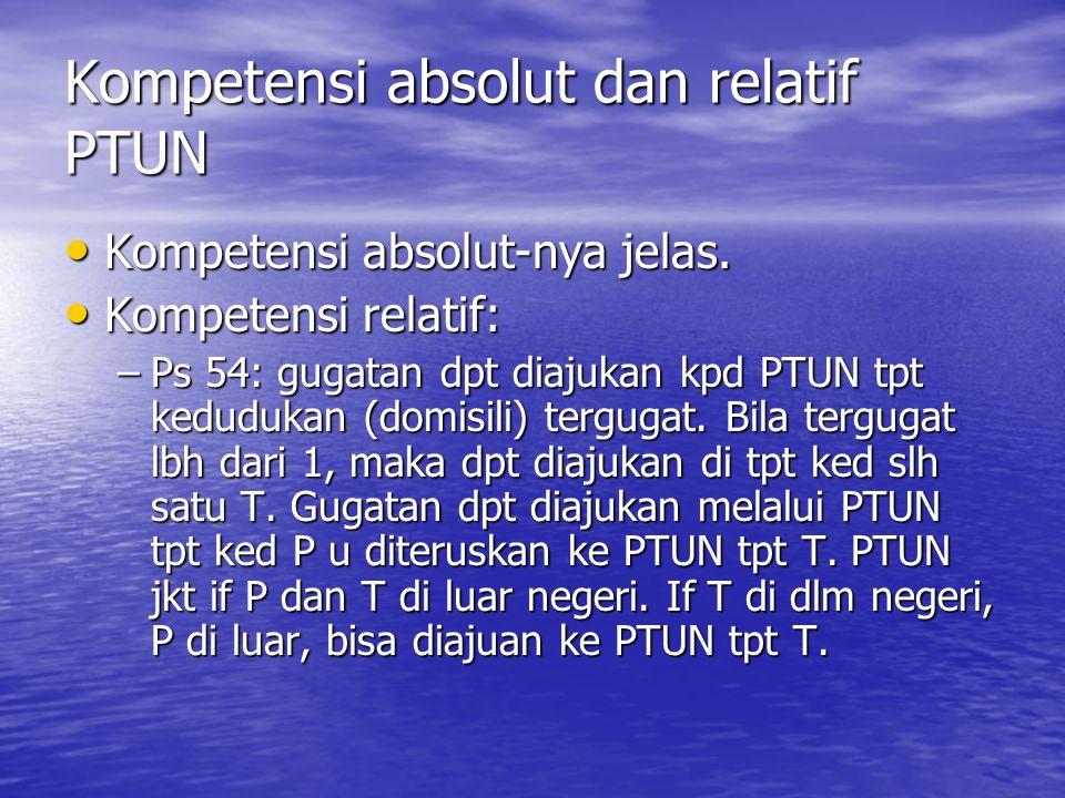 Kompetensi absolut dan relatif PTUN