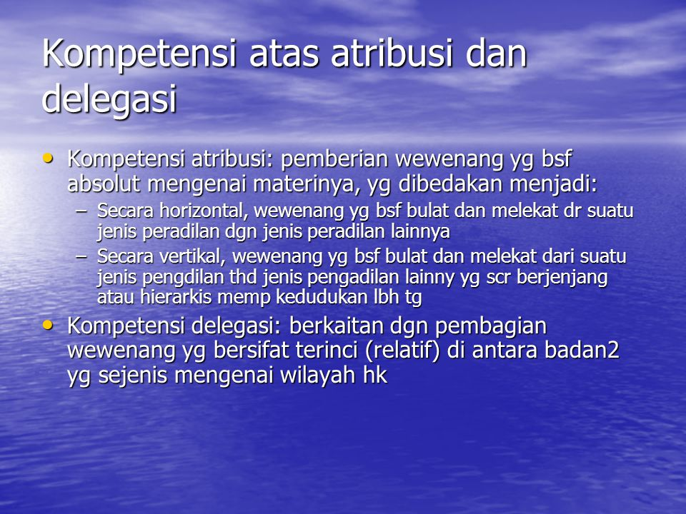 Kompetensi atas atribusi dan delegasi