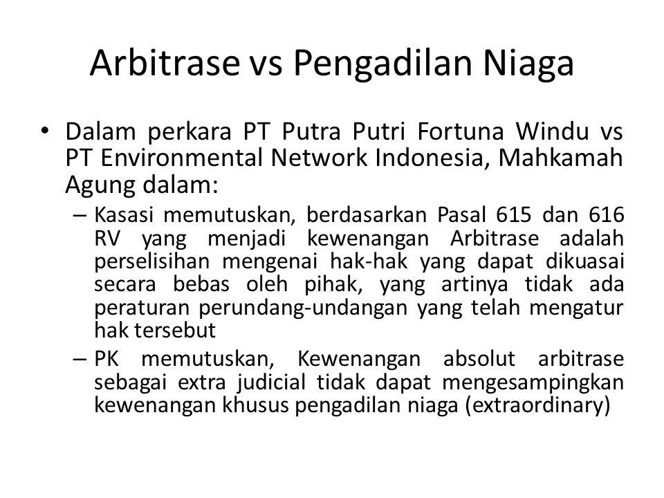 Arbitrase vs Pengadilan Niaga