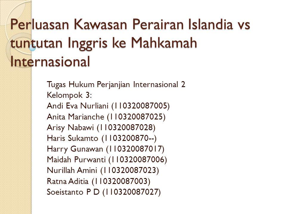 Perluasan Kawasan Perairan Islandia vs tuntutan Inggris ke Mahkamah Internasional