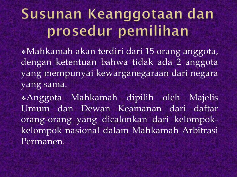 Susunan Keanggotaan dan prosedur pemilihan