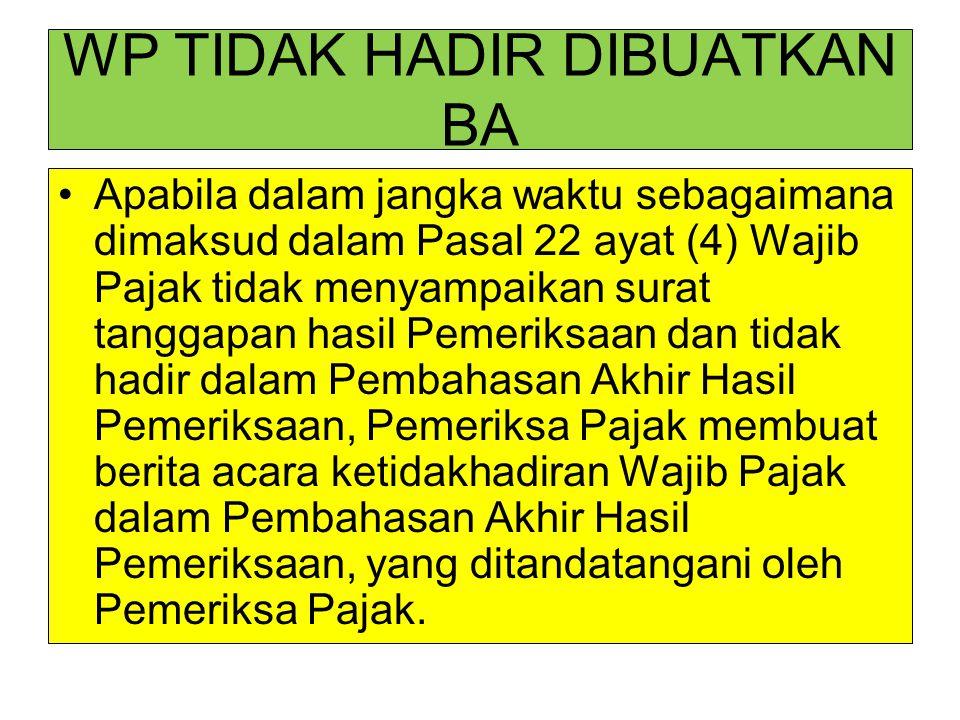 WP TIDAK HADIR DIBUATKAN BA
