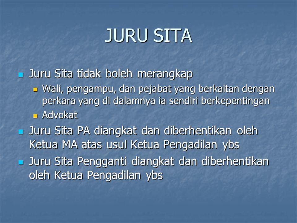 JURU SITA Juru Sita tidak boleh merangkap