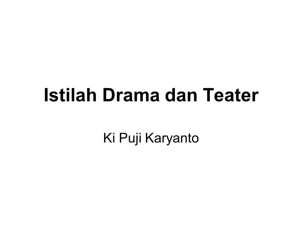Istilah Drama dan Teater