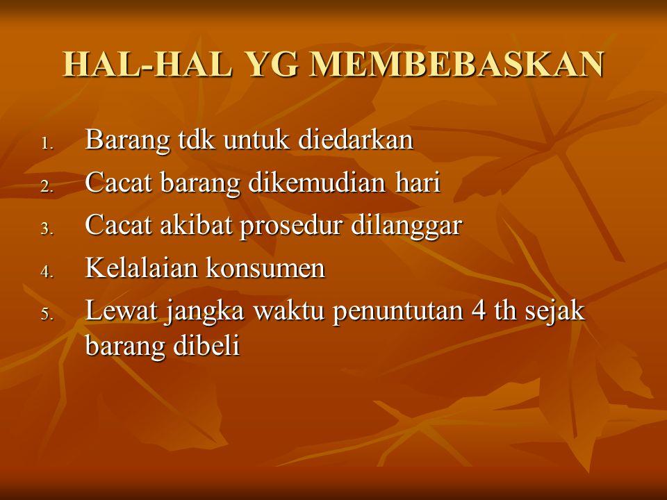 HAL-HAL YG MEMBEBASKAN