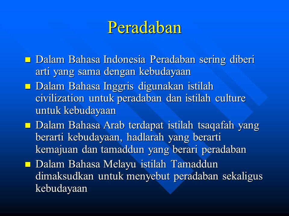 Peradaban Dalam Bahasa Indonesia Peradaban sering diberi arti yang sama dengan kebudayaan.