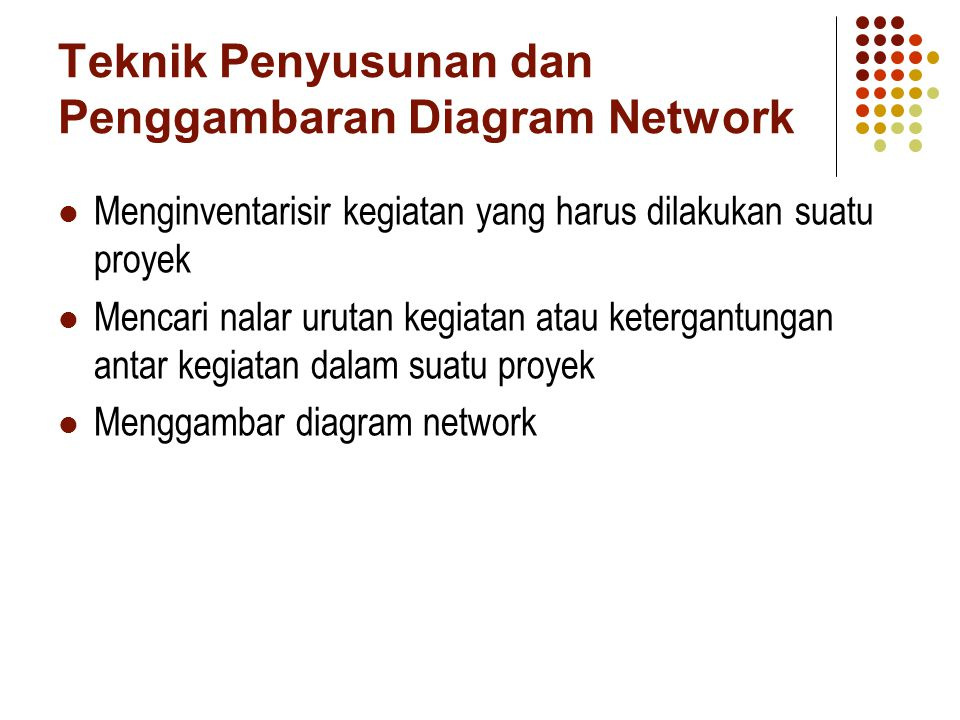 Teknik Penyusunan dan Penggambaran Diagram Network