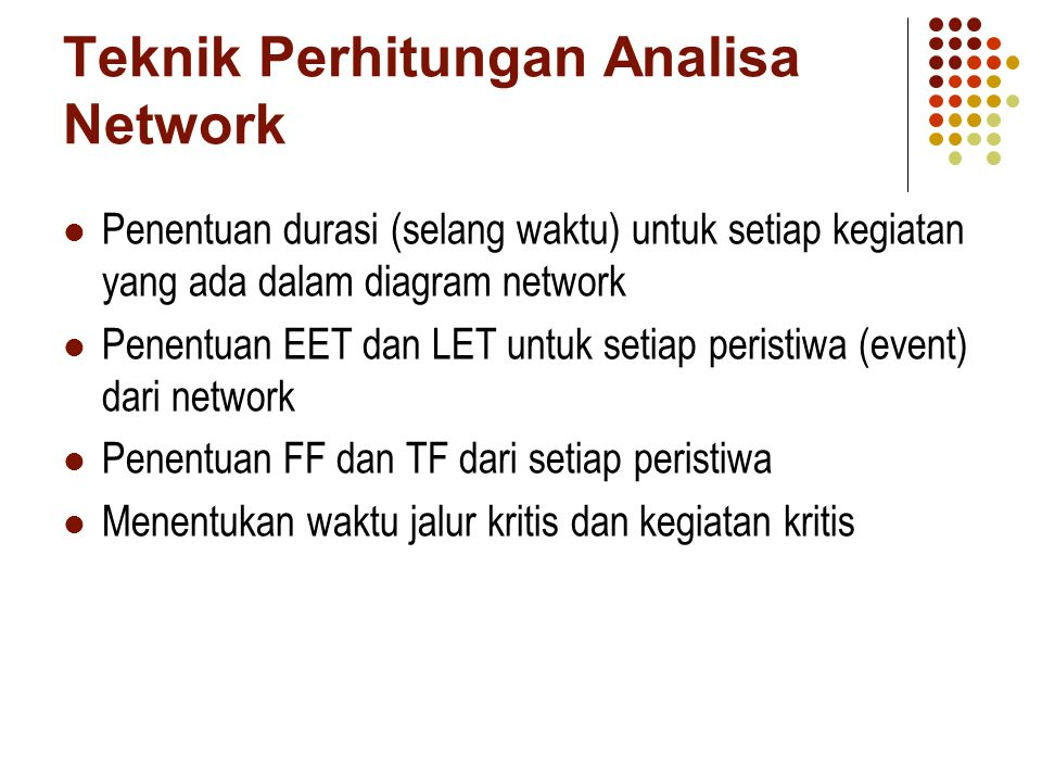 Teknik Perhitungan Analisa Network