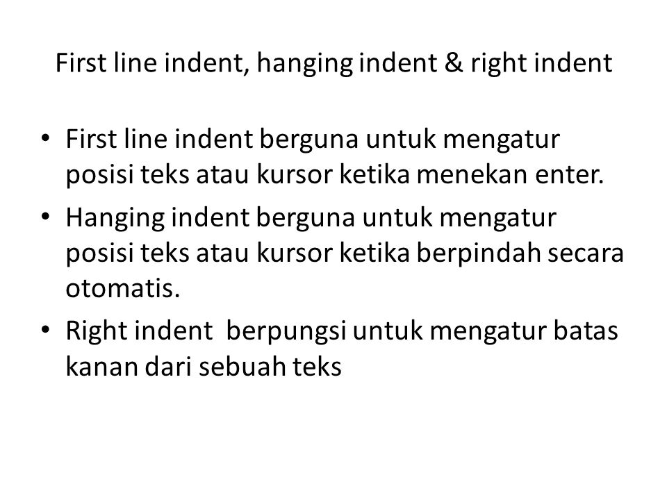 First line indent, hanging indent & right indent