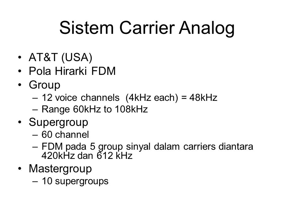 Sistem Carrier Analog AT&T (USA) Pola Hirarki FDM Group Supergroup