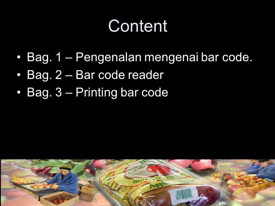 Content Bag. 1 – Pengenalan mengenai bar code.